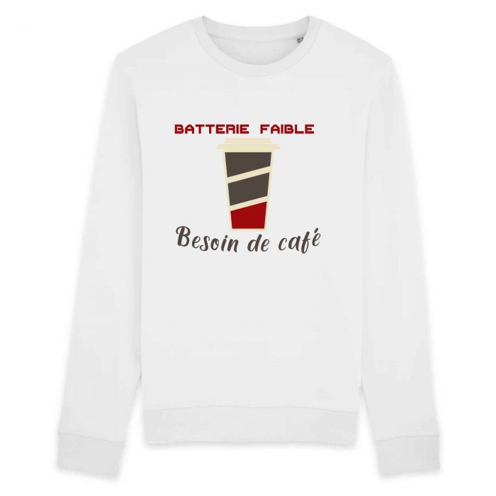 Sweat - Batterie faible Besoin de café