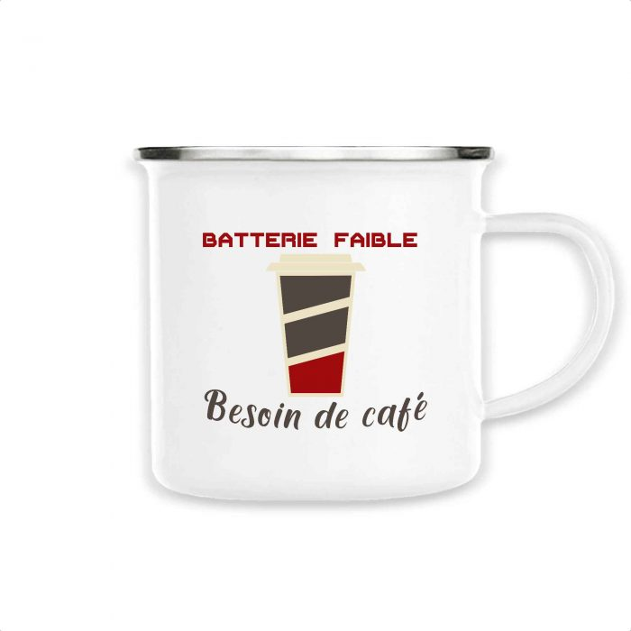 Mug émaillé - Batterie faible besoin de café
