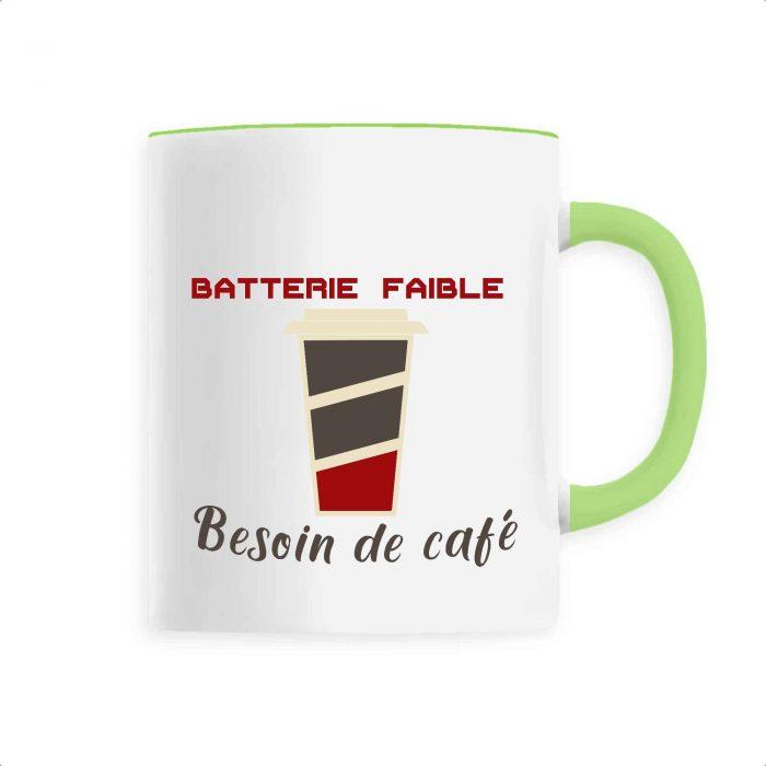 Mug - Batterie faible besoin de café